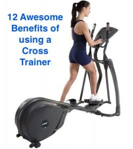 benefits of using a cross trainer